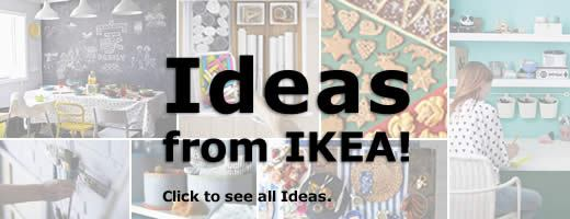 IKEA Ideas!